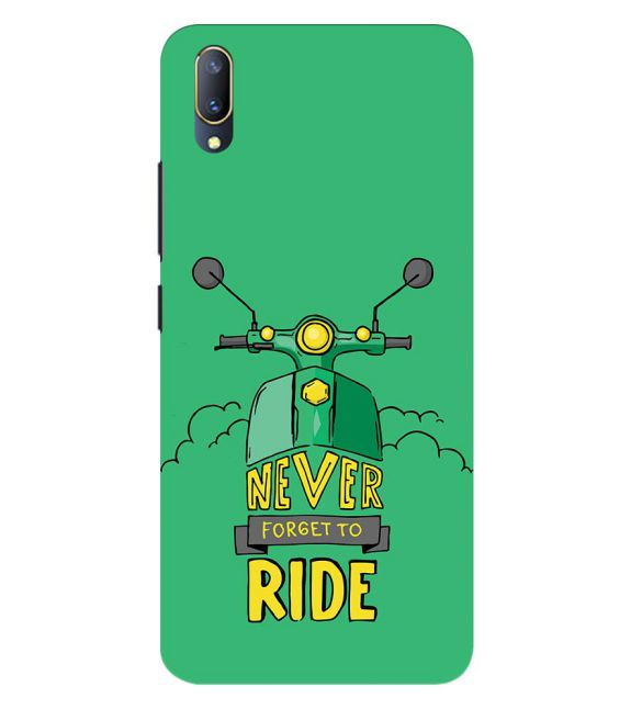 Never Forget to Ride Back Cover for Vivo V11 Pro