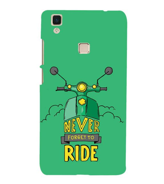 Never Forget to Ride Back Cover for Vivo V3Max