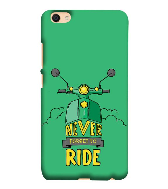 Never Forget to Ride Back Cover for Vivo V5 : V5s
