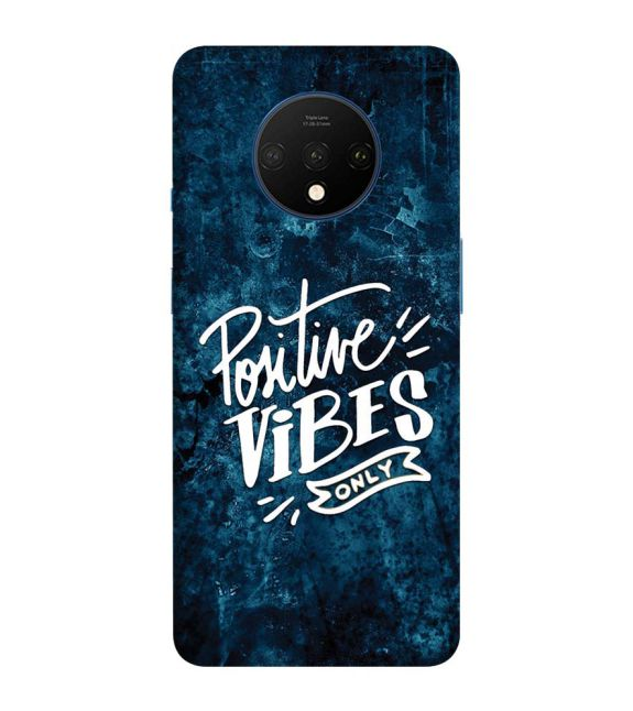 Positive Vibes Only Back Cover for OnePlus 7T