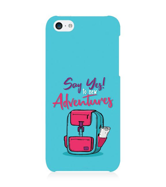 Say Yes to New Adventure Back Cover for Apple iPhone 5c