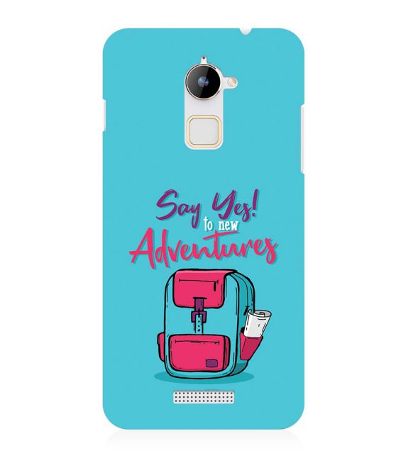 Say Yes to New Adventure Back Cover for Coolpad Note 3 Lite
