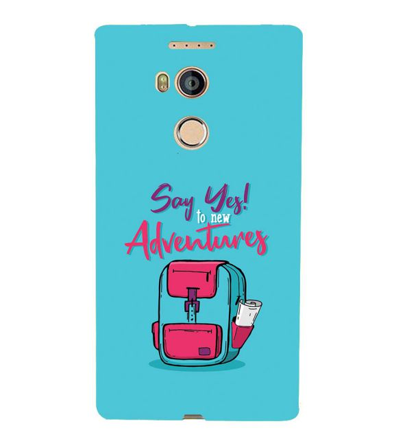 Say Yes to New Adventure Back Cover for Gionee Elife E8