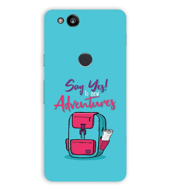 Say Yes to New Adventure Back Cover for Google Pixel 2 (5 Inch Screen)