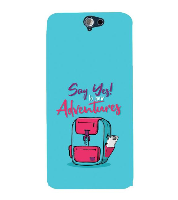 Say Yes to New Adventure Back Cover for HTC One A9