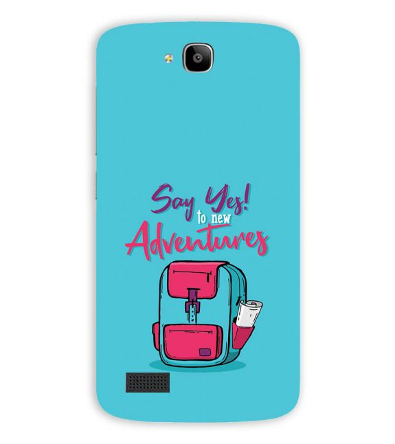 Say Yes to New Adventure Back Cover for Huawei Honor Holly