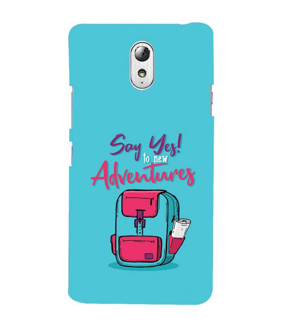 Say Yes to New Adventure Back Cover for Lenovo Vibe P1M