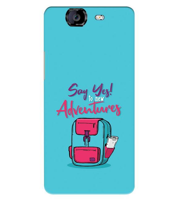 Say Yes to New Adventure Back Cover for Micromax A350 Canvas Knight