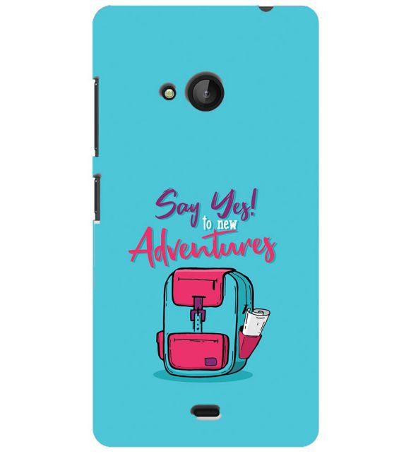 Say Yes to New Adventure Back Cover for Microsoft Lumia 540