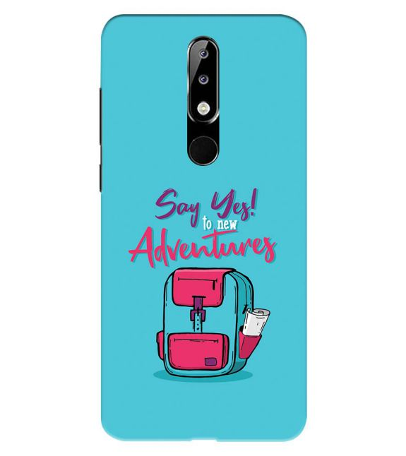 Say Yes to New Adventure Back Cover for Nokia 5.1 Plus (Nokia X5)