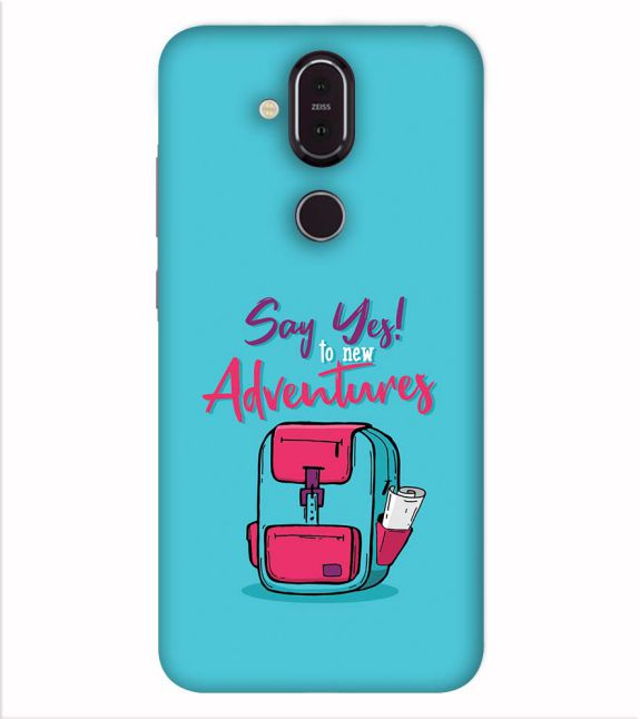 Say Yes to New Adventure Back Cover for Nokia 8.1 (Nokia X7)