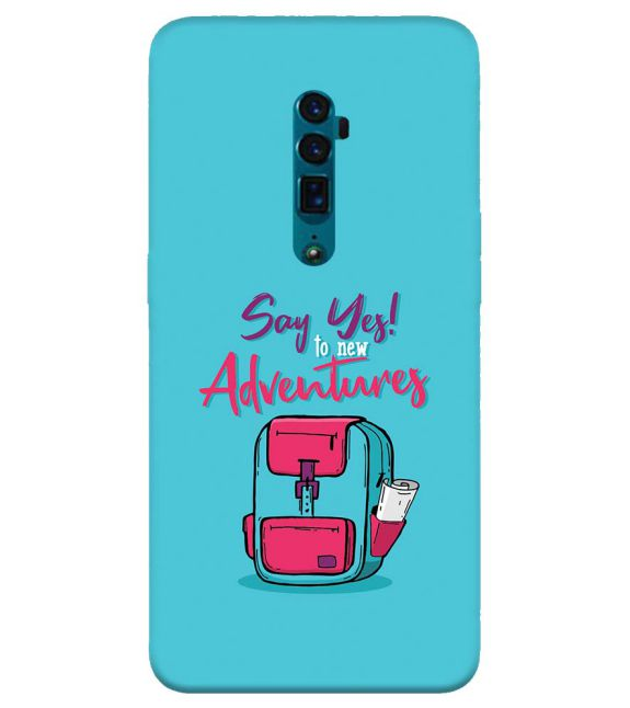 Say Yes to New Adventure Back Cover for Oppo Reno 10x zoom
