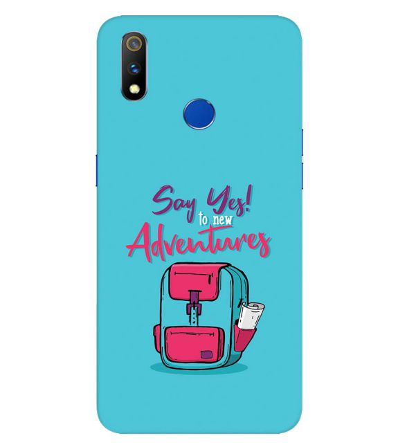Say Yes to New Adventure Back Cover for Realme 3 Pro
