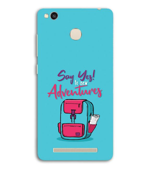 Say Yes to New Adventure Back Cover for Redmi 3S Prime (With Sensor)