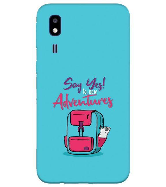 Say Yes to New Adventure Back Cover for Samsung Galaxy A2 Core