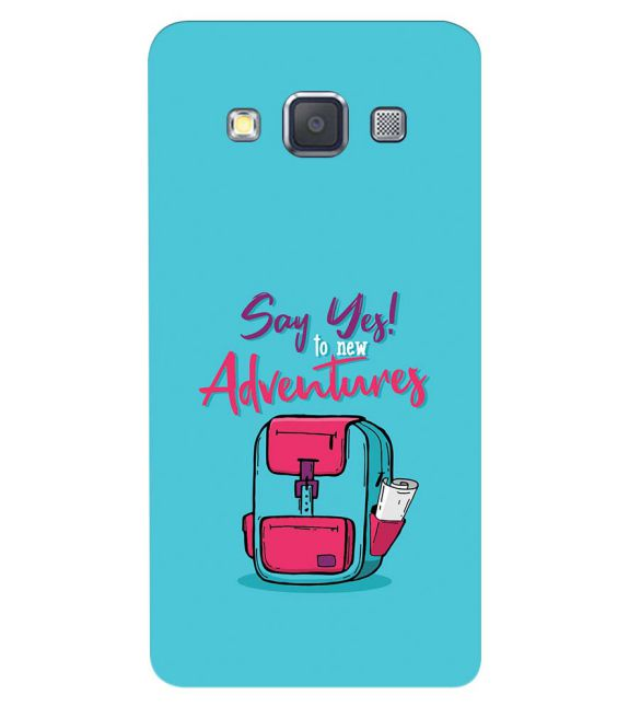 Say Yes to New Adventure Back Cover for Samsung Galaxy A3 (2015)
