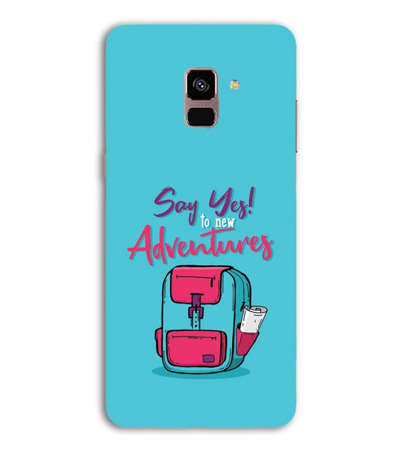 Say Yes to New Adventure Back Cover for Samsung Galaxy A8 (2018)