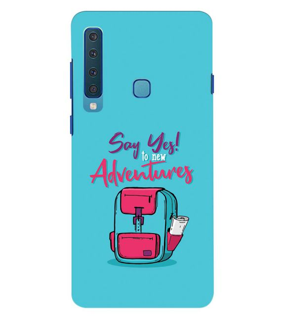 Say Yes to New Adventure Back Cover for Samsung Galaxy A9 (2018)