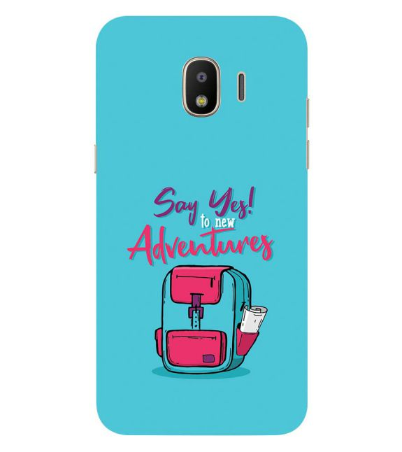 Say Yes to New Adventure Back Cover for Samsung Galaxy J2 (2018)