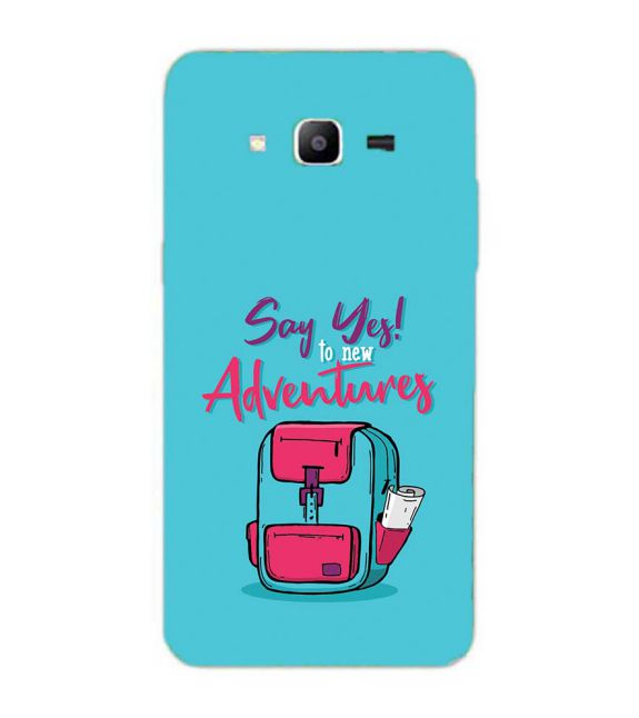 Say Yes to New Adventure Back Cover for Samsung Galaxy J2 Prime
