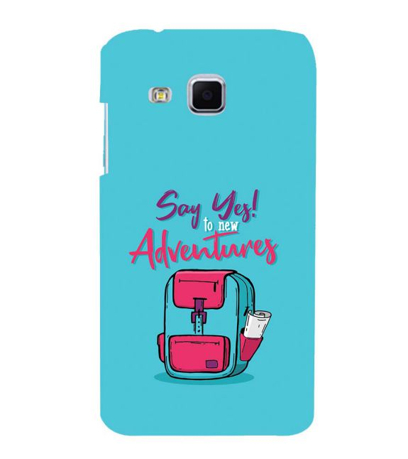Say Yes to New Adventure Back Cover for Samsung Galaxy J3