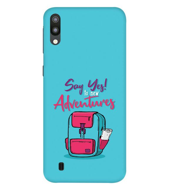 Say Yes to New Adventure Back Cover for Samsung Galaxy M10