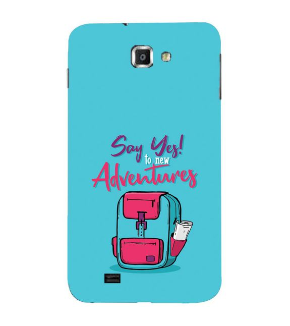 Say Yes to New Adventure Back Cover for Samsung Galaxy Note N7000