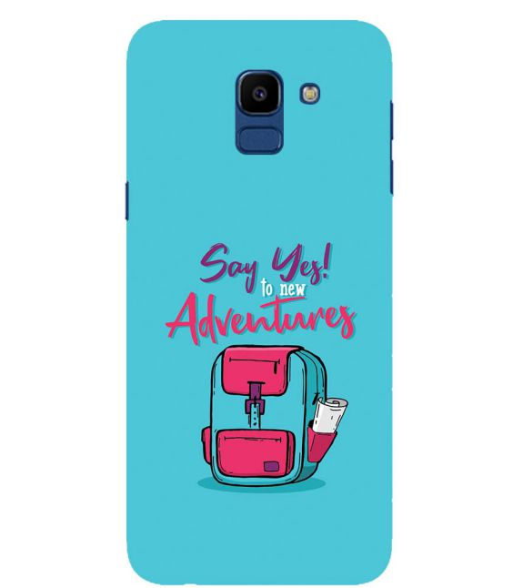Say Yes to New Adventure Back Cover for Samsung Galaxy On6