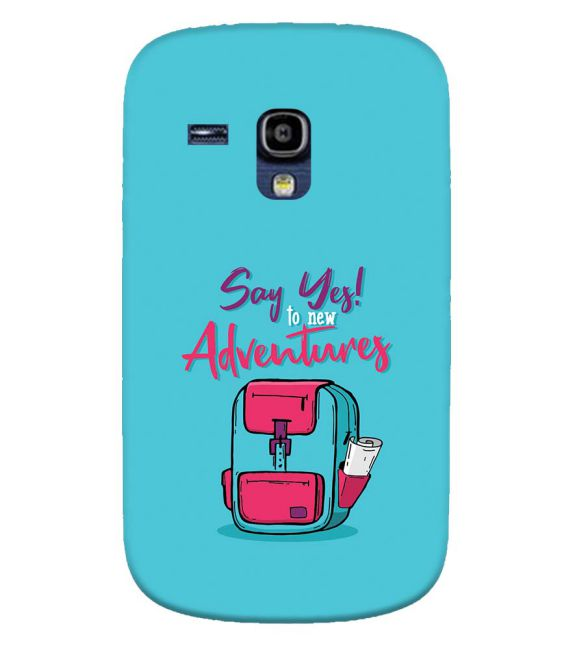 Say Yes to New Adventure Back Cover for Samsung Galaxy S3 Mini