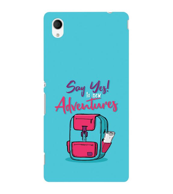 Say Yes to New Adventure Back Cover for Sony Xperia M4 Aqua