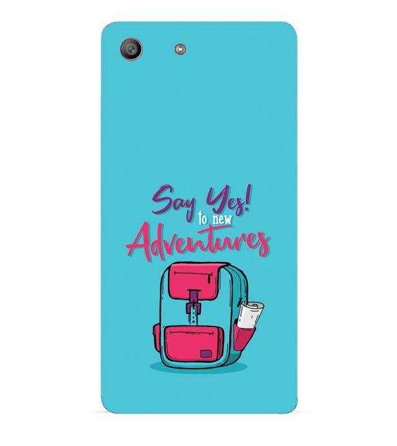 Say Yes to New Adventure Back Cover for Sony Xperia M5