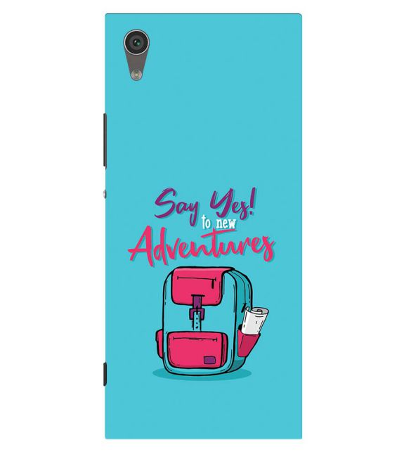 Say Yes to New Adventure Back Cover for Sony Xperia XA1 Plus