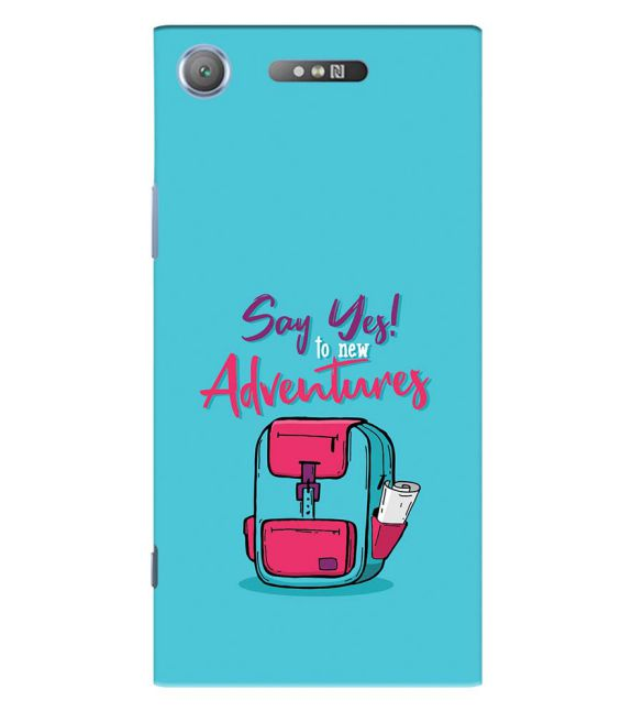 Say Yes to New Adventure Back Cover for Sony Xperia XZ1