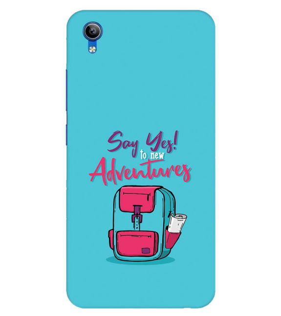 Say Yes to New Adventure Back Cover for Vivo Y91i