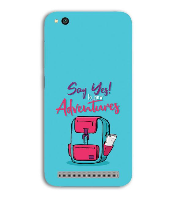 Say Yes to New Adventure Back Cover for Xiaomi Redmi 5A