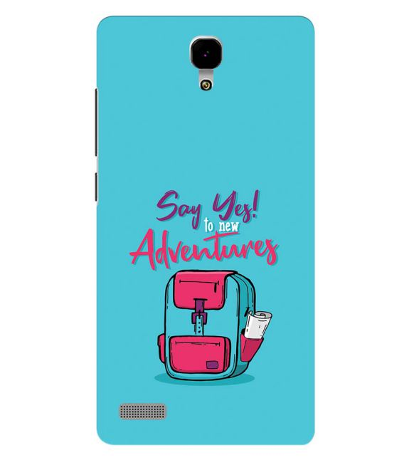 Say Yes to New Adventure Back Cover for Xiaomi Redmi Note 4G