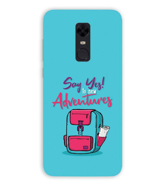 Say Yes to New Adventure Back Cover for Xiaomi Redmi Note 5