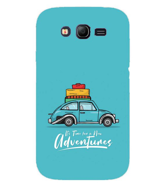 Time for Adventure Back Cover for Samsung Galaxy Grand I9082 : Grand Neo : Grand Neo Plus