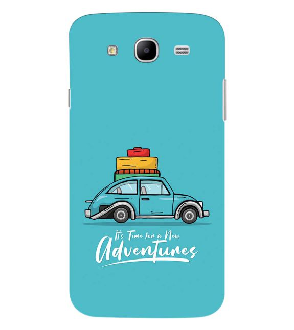 Time for Adventure Back Cover for Samsung Galaxy Mega 5.8 I9150