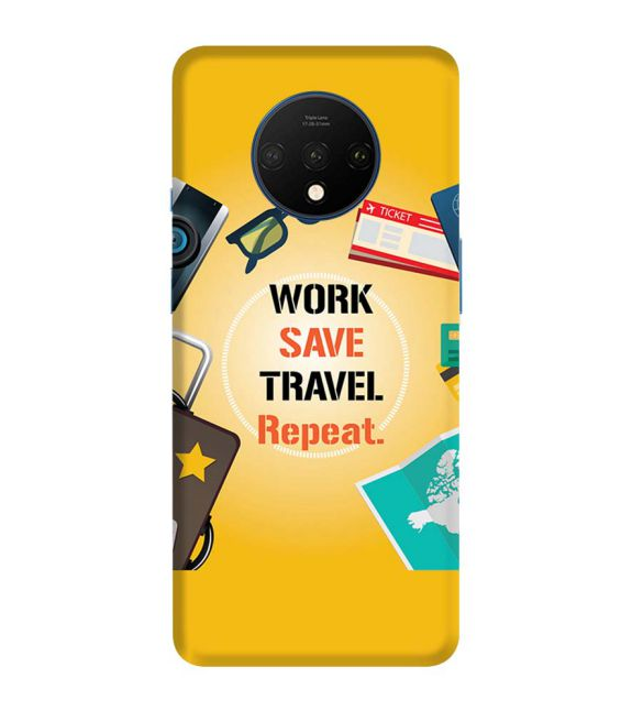 Work. Save. Travel. Repeat Back Cover for OnePlus 7T