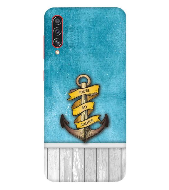 You Are My Anchor Back Cover for Samsung Galaxy A70s