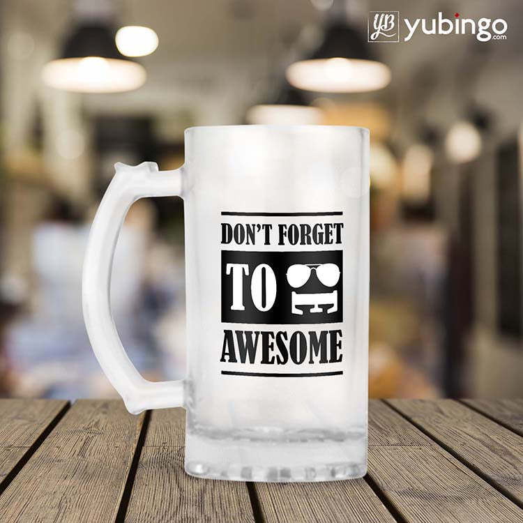 Be Awesome Beer Mug
