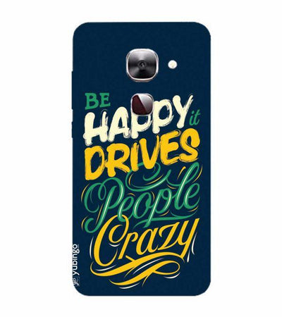 Be Happy Back Cover for LeEco Le 2s