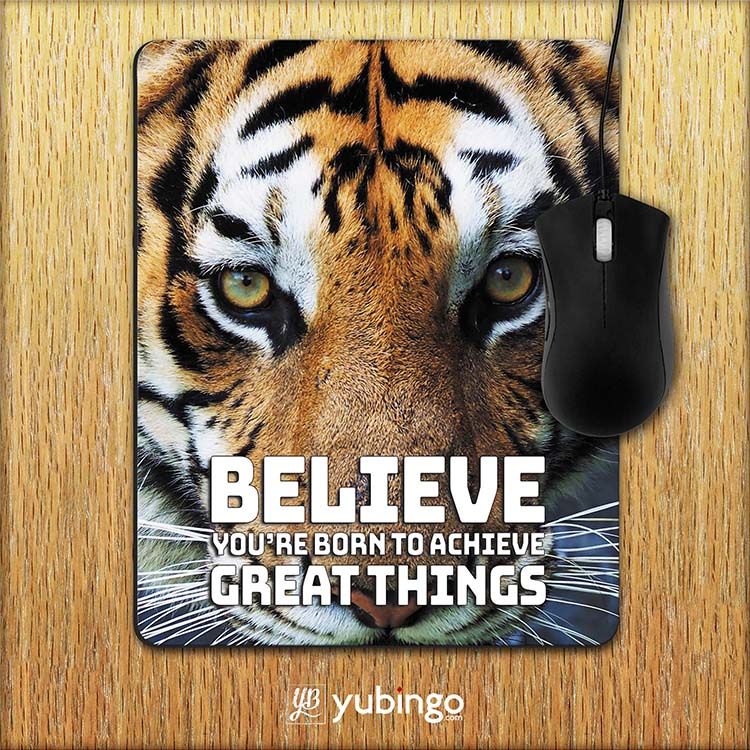 Believe Mouse Pad