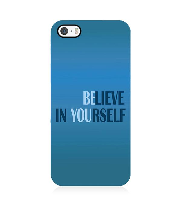 Believe in Yourself Back Cover for Apple iPhone 5 and iPhone 5S and iPhone SE