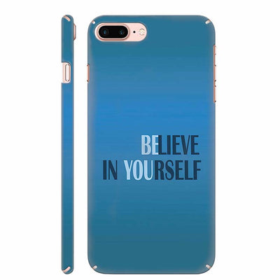 Believe in Yourself Back Cover for Apple iPhone 8 Plus