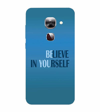 Believe in Yourself Back Cover for LeEco Le 2s