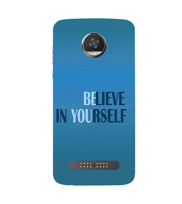 Believe in Yourself Back Cover for Motorola Moto Z2 Play