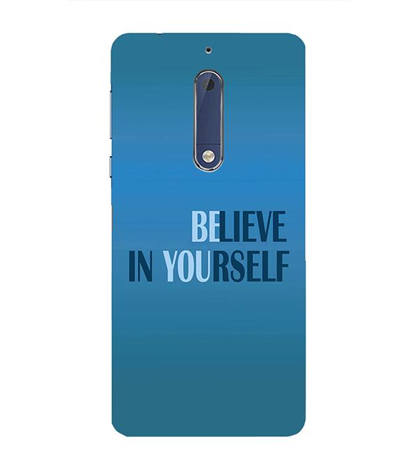 Believe in Yourself Back Cover for Nokia 5