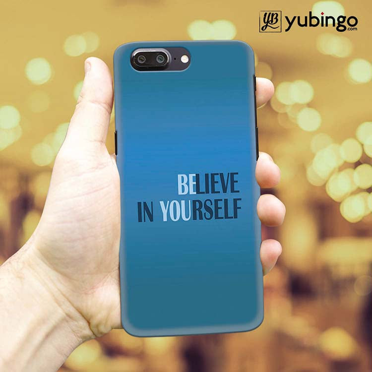 Believe in Yourself Back Cover for OnePlus 5